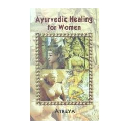 Ayurvedic Healing for Women, Atreya
