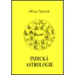 INDICKÁ ASTROLOGIE, Milan Špůrek