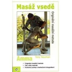 MASÁŽ VSEDĚ - AMMA, Tony Neuman