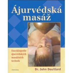 ÁJURVÉDSKÁ MASÁŽ, John Douillard