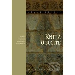 KNIHA O SÚCITE, Milan Šišmiš